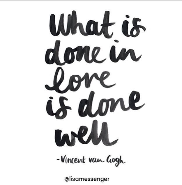 What-is-done-in-love-is-done-well_daily-quote